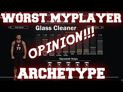 What is the WORST Archetype in 2K17 - NBA 2K17 MyPark