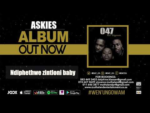 047 - ASKIES (Official Audio)