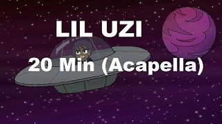 Lil Uzi 20 Min Acapella Vocals Only