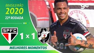 SÃO PAULO 1 X 1 VASCO| MELHORES MOMENTOS | 22ª RODADA BRASILEIRÃO 2020 | ge.globo