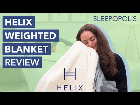 Helix Weighted Blanket Review - Can It Help You Relax?