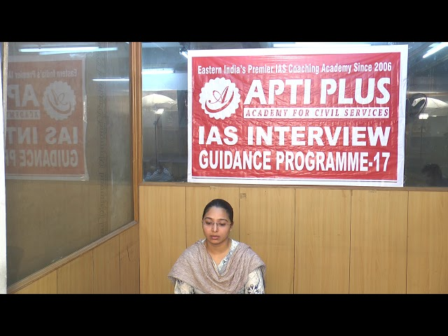 Mock Interview Of Miss Mani Arora,AIR-360,IAS-2017