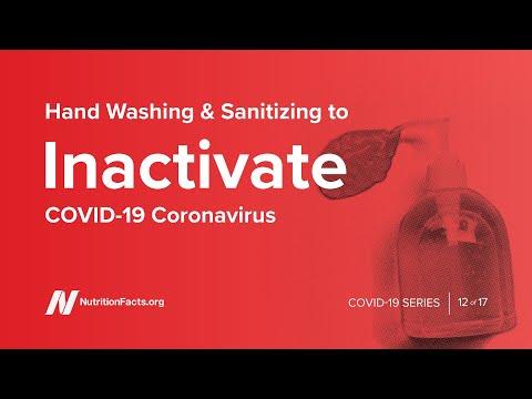 Hand Washing & Sanitizing To Inactivate COVID-19 Coronavirus