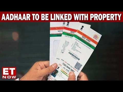 India Development Debate | Aadhaar To Be Linked With Property Transactions