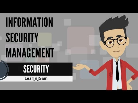INFORMATION SECURITY MANAGEMENT - Learn and Gain