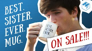 The Best Mug Ever - On Sale Now!!!