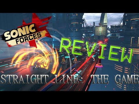 Straight Line: THE GAME - Sonic Forces Review/Intervention