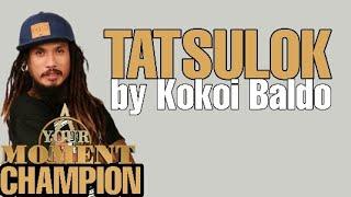 Download Lagu Kokoi Baldo -Tatsulok (Lyrics) mp3