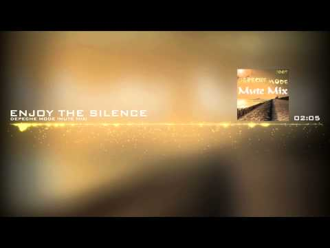 Depeche Mode - Enjoy The Silence (Mute Mix)