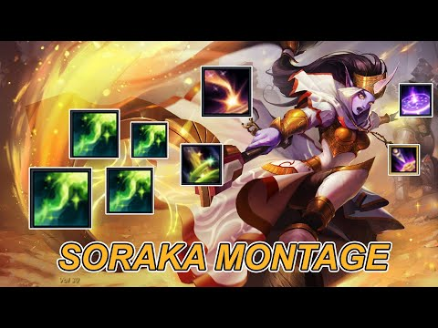Soraka Montage 2020 - Best Soraka Plays - Satisfy Teamfight & Heal Moments - League of Legends - s10