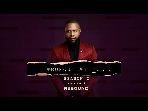 Rumour Has It S2E4: Rebound