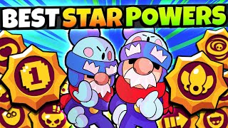 The BEST STAR POWER For EVERY Brawler! GET THESE FIRST!!