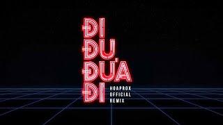 Bich Phuong - Di Du Dua Di (Hoaprox Official Remix)