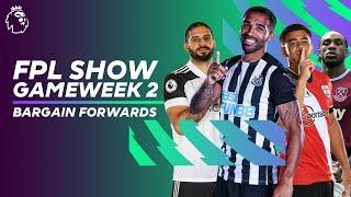Best Bargain Premier League Forwards | Wilson, Mitrovic, Antonio & more! | FPL Show GW2