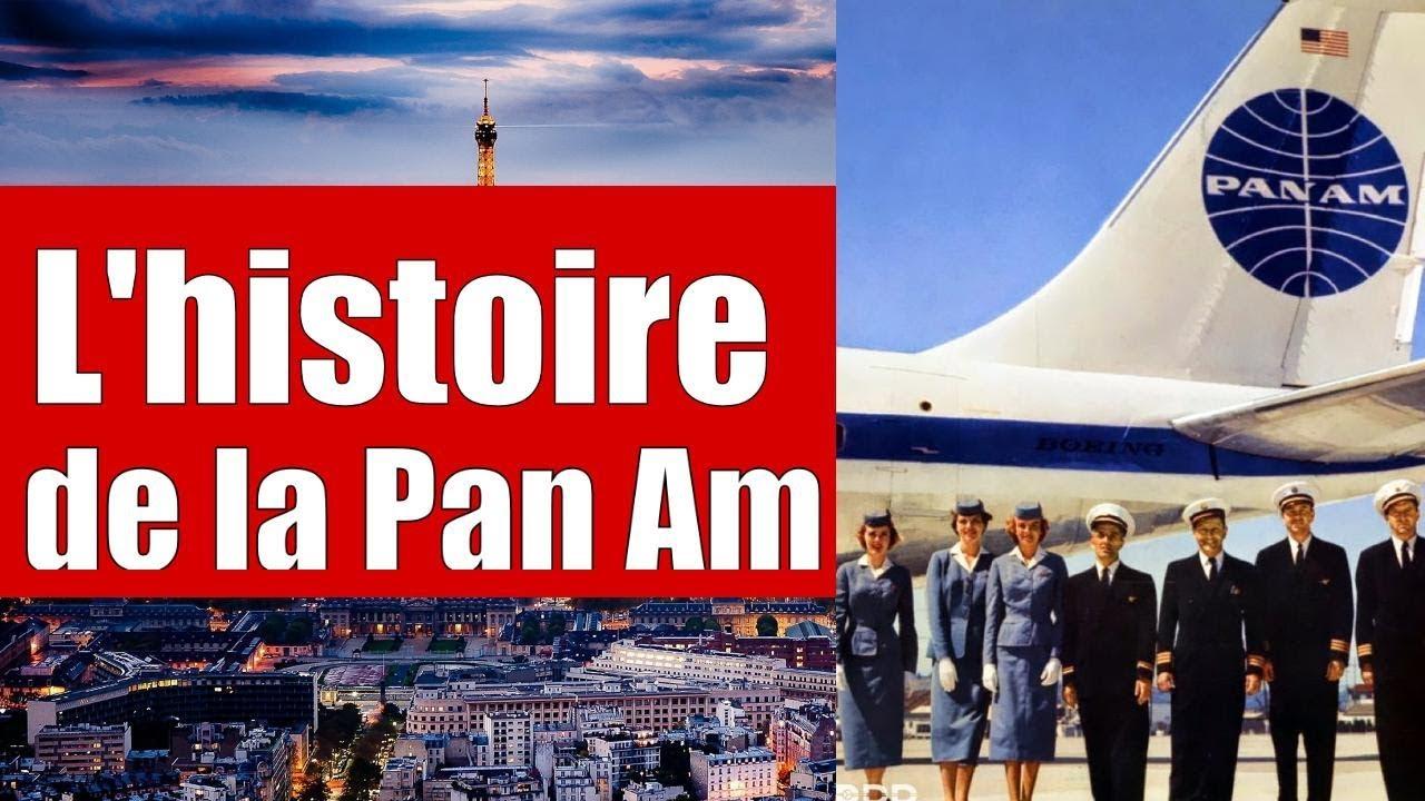 L Histoire De La Pan American Airways En 8 Minutes Youtube