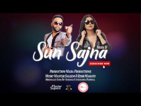 Master Saleem X Nisha B - Sun Sajna (2019 Bollywood Cover)