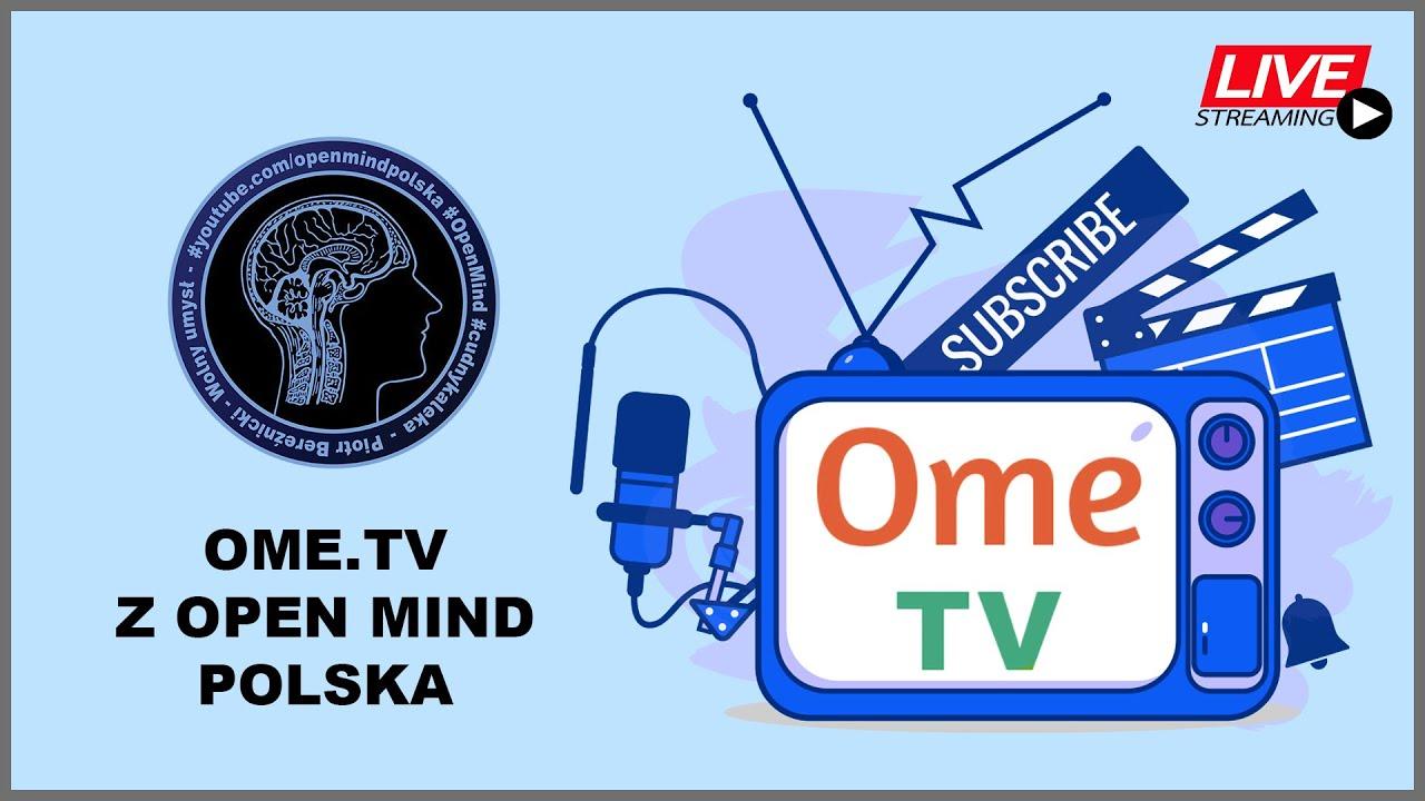 Live - OME TV Z OPEN MIND POLSKA - YouTube