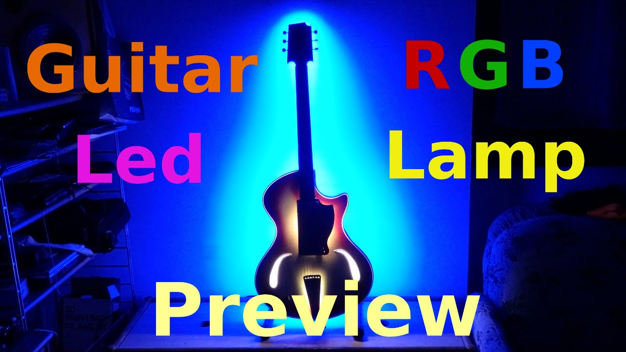 DIY Guitar Lamp RGB LED - Preview and Installation - YouTube