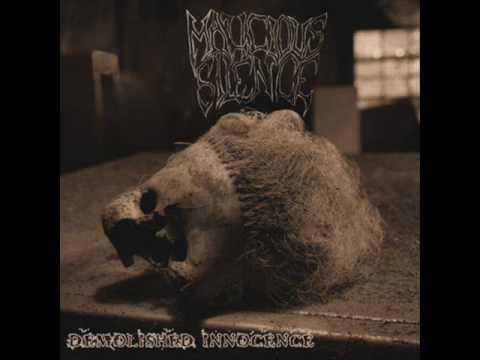 Malicious Silence - Demolished Innocence