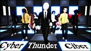 Repeat youtube video [MMD] Creepypastas - Cyber Thunder cider [ft. A lot of CP]
