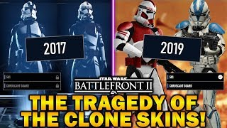 THE TRAGEDY OF THE CLONE SKINS! Star Wars Battlefront 2