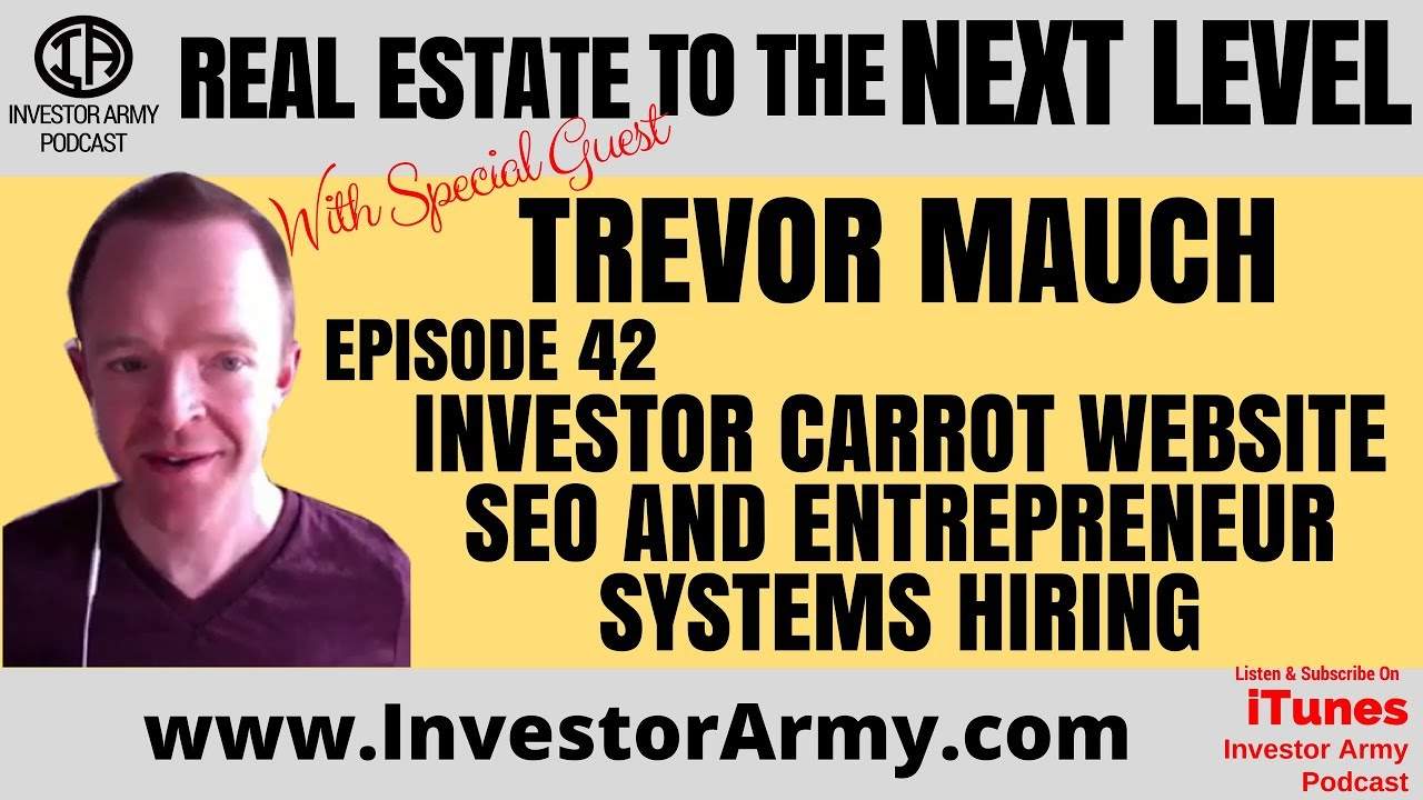 Investor Carrot Website SEO and Entrepreneur Systems Hiring with Trevor Mauch   Episode #42