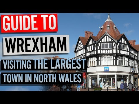 Guide To Wrexham | Visiting The Largest Town In North Wales