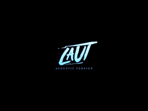 Laut - Lil J, Alan D & Loca B [Acoustic Version]