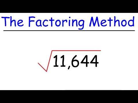 How To Find The Square Root of a Large Number By Factoring