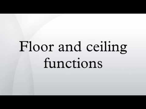 Floor and ceiling functions