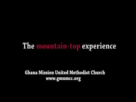 Ghana Church   The mountain-top Experience (Sermon)