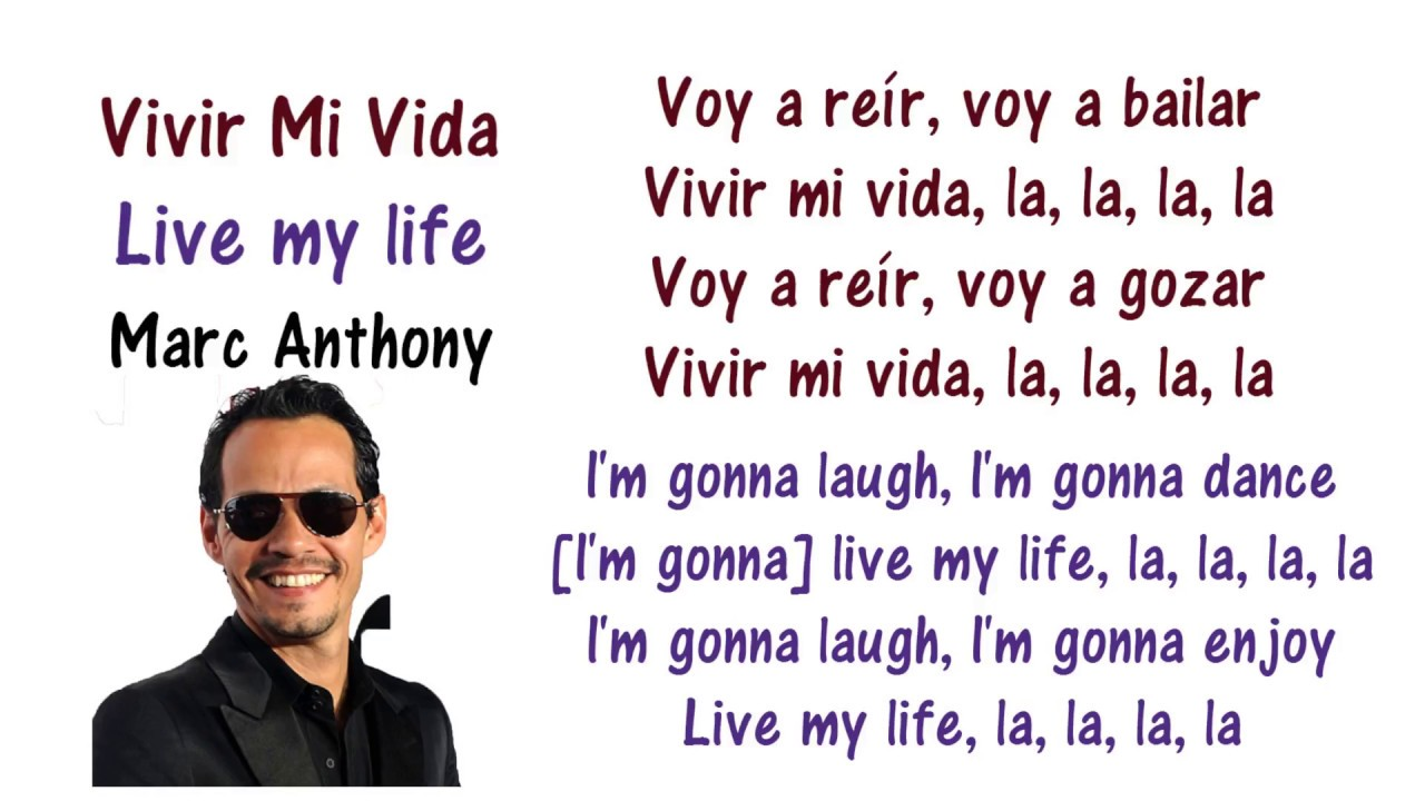 Marc Anthony - Vivir Mi Vida Lyrics English and Spanish ...
