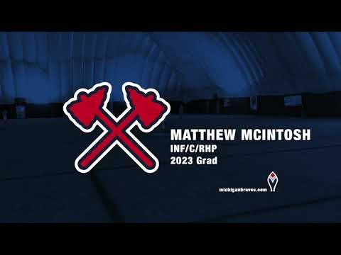 Michigan Braves Showcase Matthew McIntosh