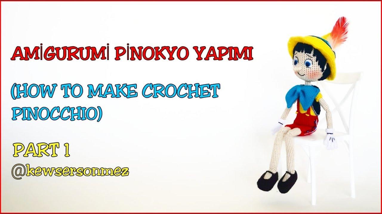 Amigurumi Pinokyo Yapimi Part 1 (Crochet Pinocchio Tutorial Part 1)