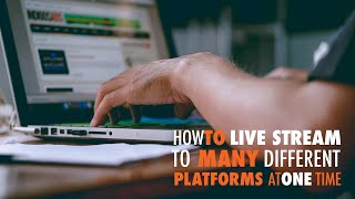 How to Live Stream to MANY Different Platforms at One Time - WP The Podcast EP 528
