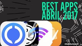 Mejores Apps iPhone  Abril 2017