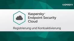 Kaspersky Endpoint Security Cloud - Registrierung und Kontoaktivierung