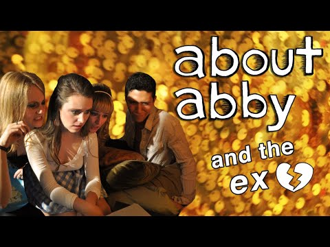 About Abby and the Ex | Episode 2