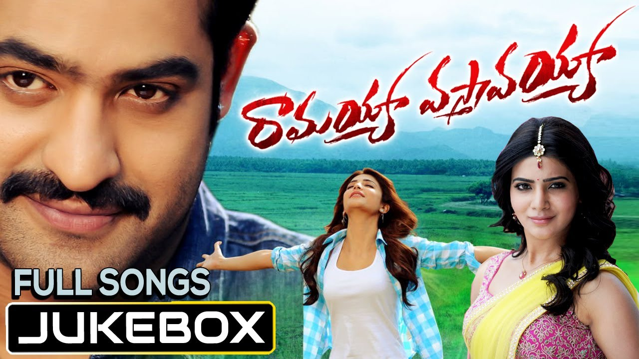 ramayya vasthavayya movie telugu songs jukebox || jr. ntr, samantha