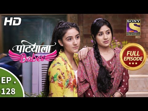 Patiala Babes - Ep 128 - Full Episode - 23rd May, 2019