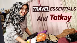 TRAVEL ESSENTIALS AND TOTKAY | AISHA S ALAM