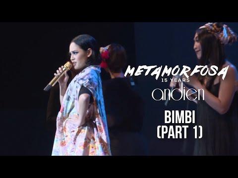 Andien - Bimbi Part 1 | (Andien Metamorfosa)