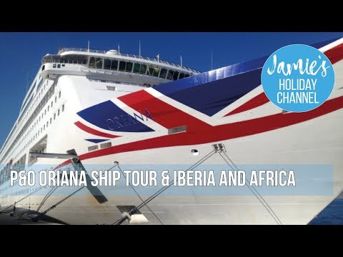 P&O Oriana Cruise and Tour (Iberia / Africa Cruise)