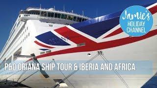 P&O Oriana Cruise and Tour