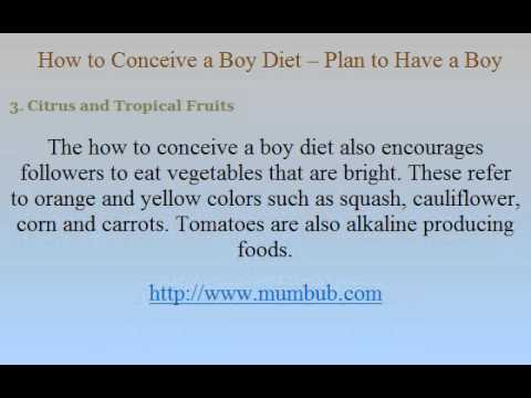 How to Conceive a Boy Diet -- Plan to Have a Boy - YouTube
