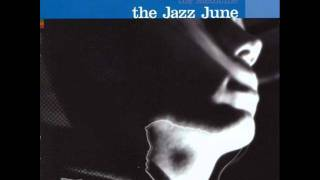 The Jazz June - Death From Above