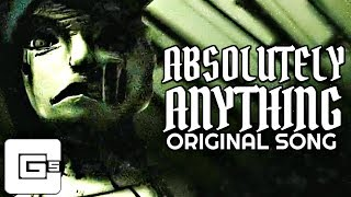 Absolutely Anything by CG5 (feat. OR3O) [ORIGINAL Music Video]