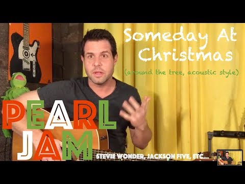 Guitar Lesson: How To Play Someday At Christmas, By Stevie Wonder, Pearl Jam, et al