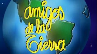 AMIGOS DE LA TIERRA- CANCIONES INFANTILES