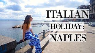 ITALY TRIP: NAPLES